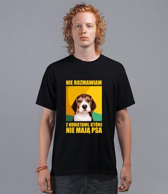 Z tymi Paniami nie rozmawiam - Koszulka z nadrukiem - Miłośnicy Psów - Męska