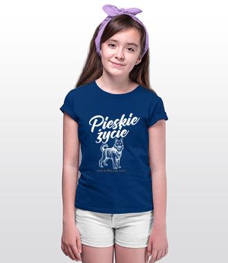 Pieskie życie - Koszulka z nadrukiem - Miłośnicy Psów - Dziecięca