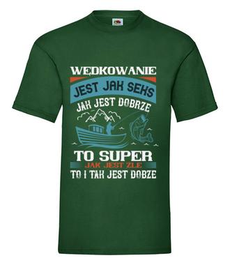 Wędkarskie mądrości życiowe - Koszulka z nadrukiem - Wędkarskie - Męska