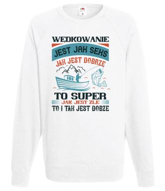 Wędkarskie mądrości życiowe - Bluza z nadrukiem - Wędkarskie - Męska